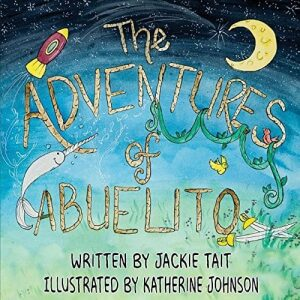 The Adventures of Abuelito | Mindstir Media Book Cover