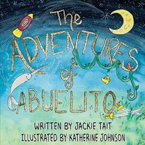 The Adventures of Abuelito | Mindstir Media Book Cover