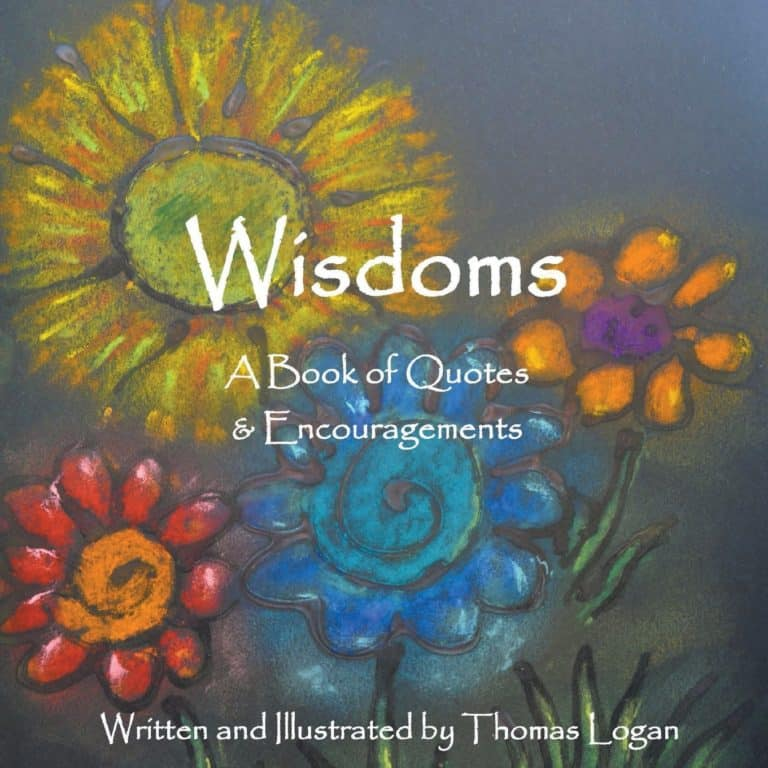 Wisdoms A Book of Quotes Encouragements by Thomas Logan | Mindstir Media Book Cover