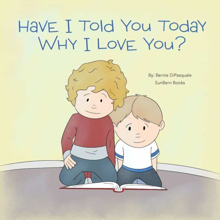 Have I Told You Today Why I Love You by bernie | Mindstir Media Book Cover