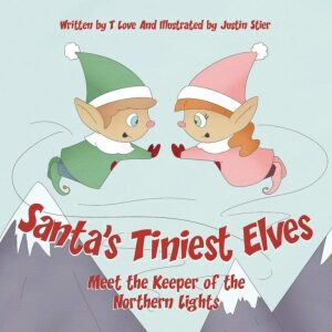 Santas Tiniest Elves Meet the Keeper of the Northern Lights | Mindstir Media Book Cover
