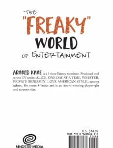 The Freaky World of Entertainment The Life of a Producer and Writer by Arnold Kane | Mindstir Media Book Cover