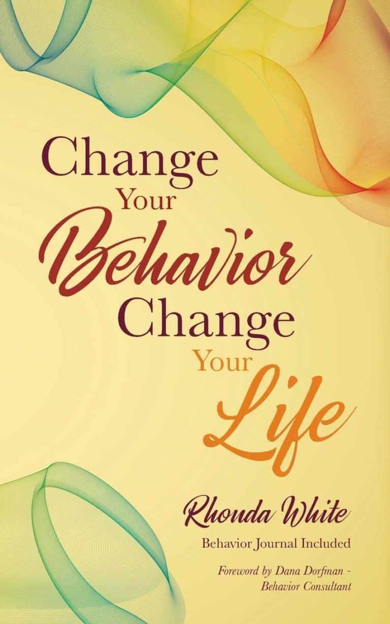Change Your Behavior Change Your Life | Mindstir Media Book Cover