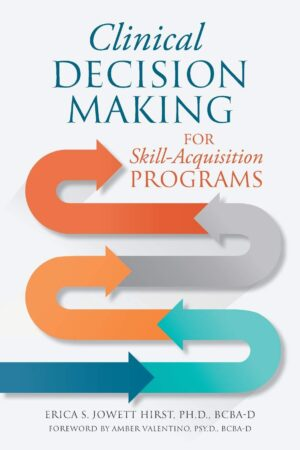 Clinical Decision Making for Skill Acquisition Programs | Mindstir Media Book Cover