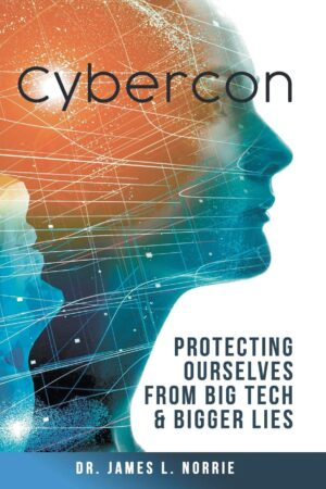 Cybercon Protecting Ourselves from Big Tech Bigger Lies | Mindstir Media Book Cover