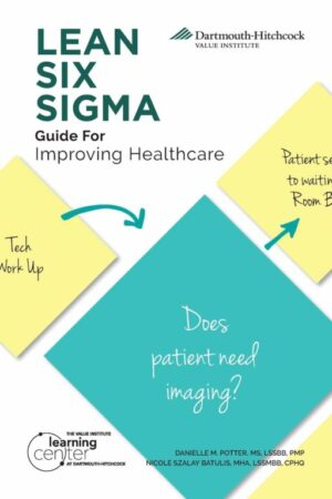 LEAN SIX SIGMA Guide for Improving Healthcare scaled | Mindstir Media Book Cover