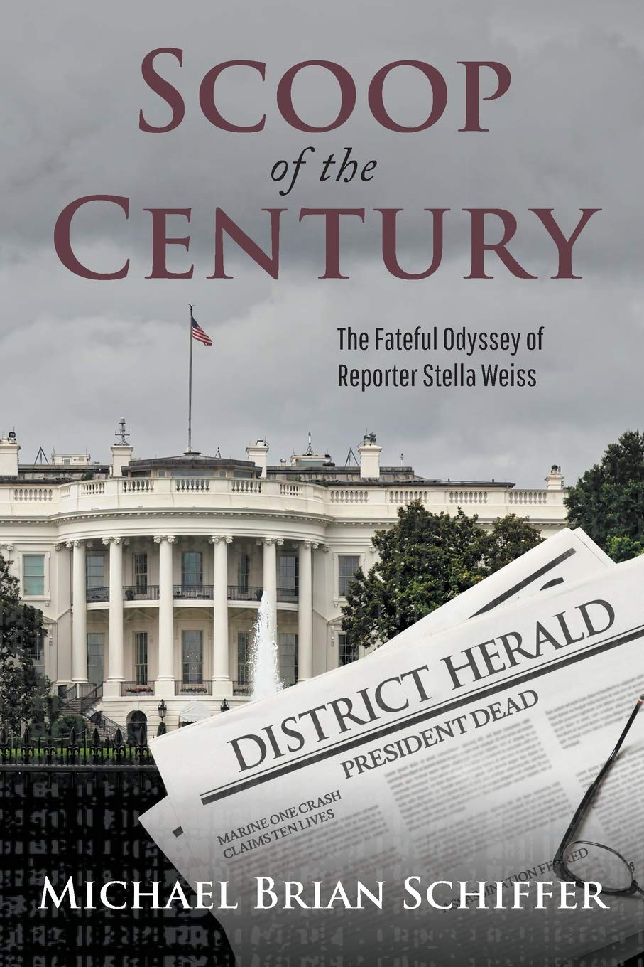 Scoop of the Century The Fateful Odyssey of Reporter Stella Weiss | Mindstir Media Book Cover