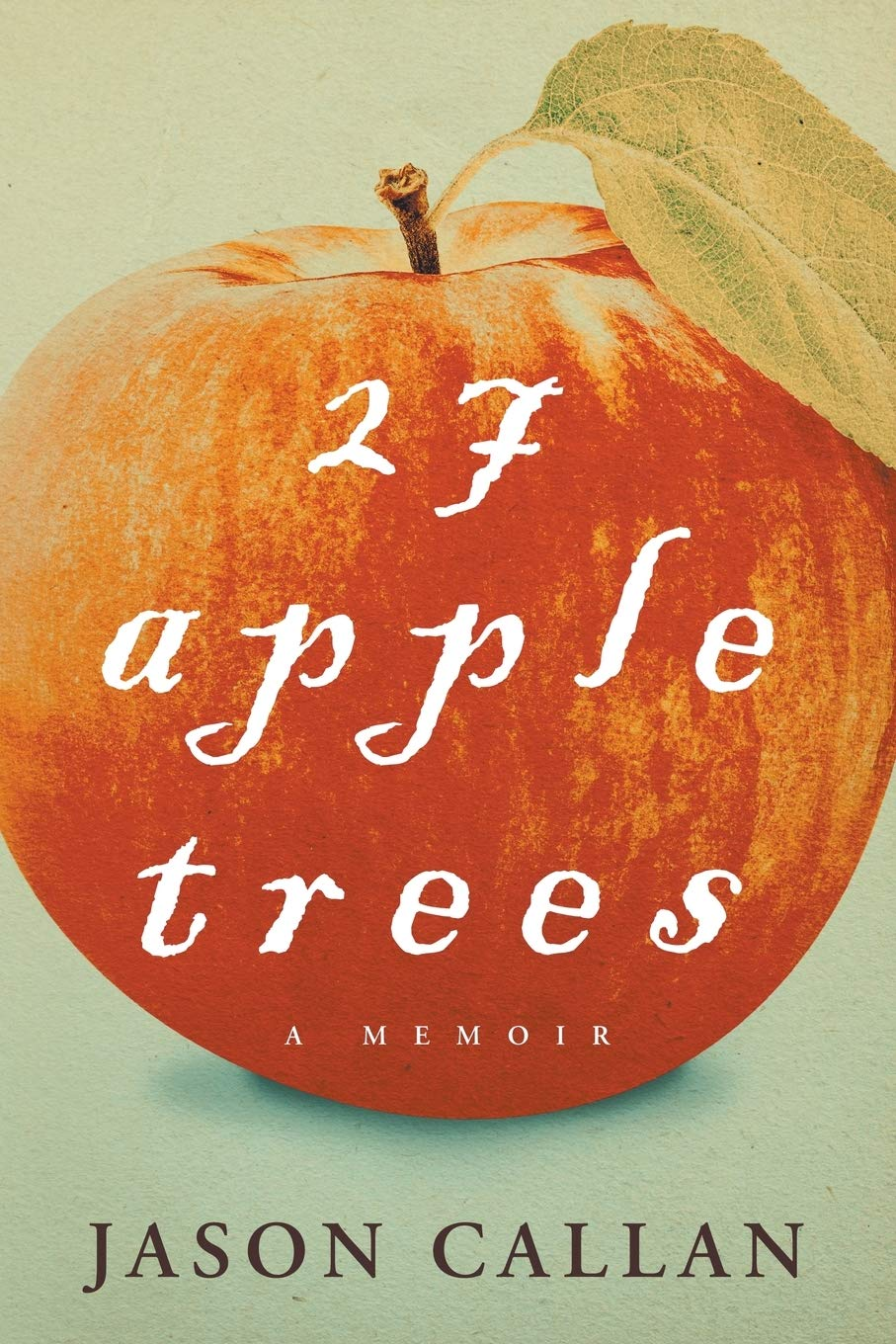 27 apple trees | Mindstir Media Book Cover