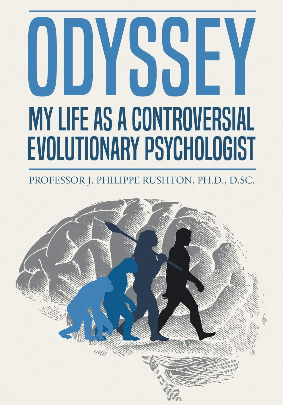 Odyssey My Life as a Controversial Evolutionary Psychologist | Mindstir Media Book Cover