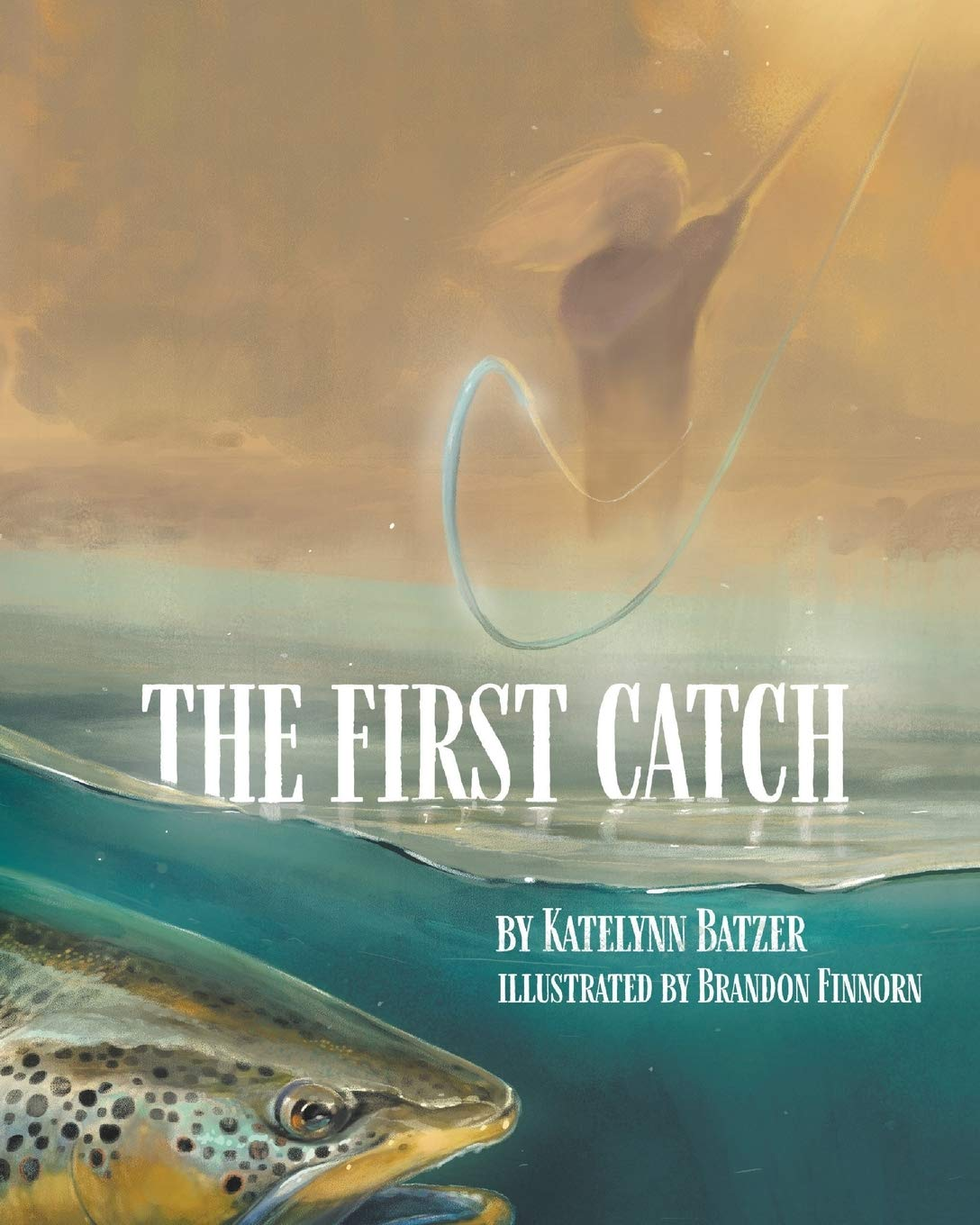 The First Catch | Mindstir Media Book Cover