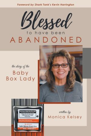 Blessed to Have Been Abandoned | Mindstir Media Book Cover