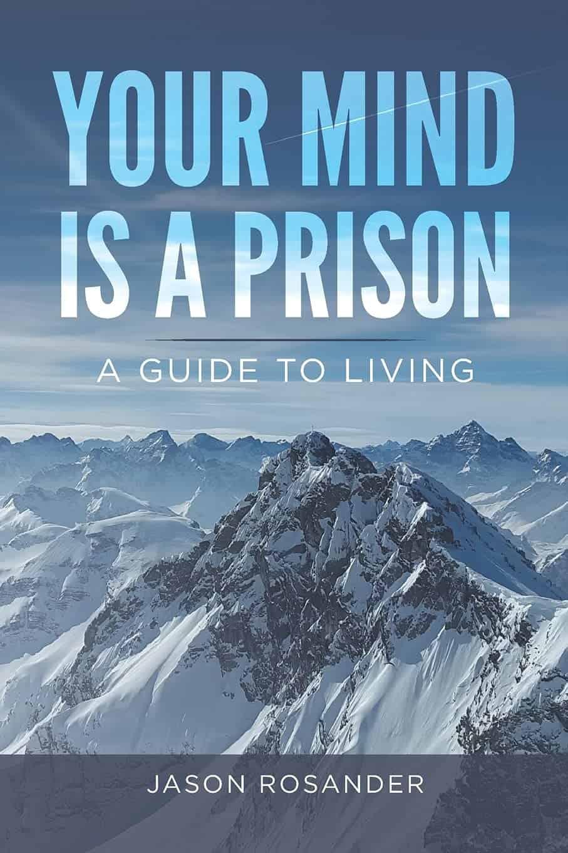YOUR MIND IS A PRISON   Mindstir Media Book Cover